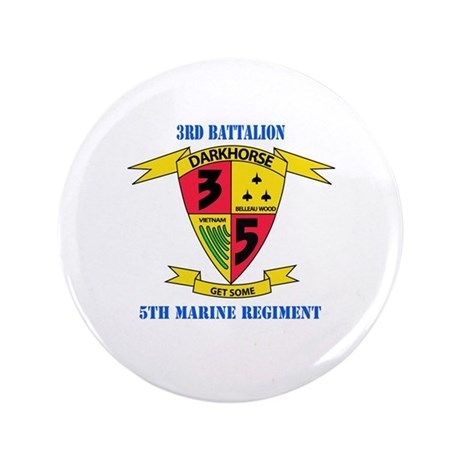 """3rd Battalion 5th Marines with Text 3.5"""" Button (1"""