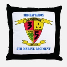 3rd Battalion 5th Marines with Text Throw Pillow