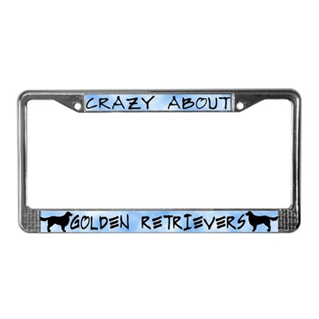 Crazy About Golden Retrievers License Plate Frame