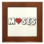 I Love (Heart) Moses Framed Tile