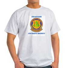 2nd Battalion 4th Marines with Text T-Shirt