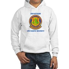 2nd Battalion 4th Marines with Text Hoodie