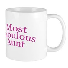 Most Fabulous Aunt Mug