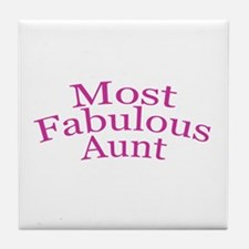 Most Fabulous Aunt Tile Coaster