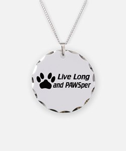 Live Long And Pawsper Necklace