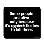 Against the Law Mousepad