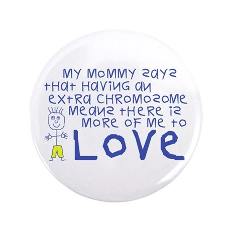 """My Mommy 3.5"""" Button"""