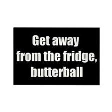 Get Away, Butterball (Rectangle Magnet)