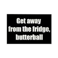 Get Away, Butterball (Rectangle Magnet)