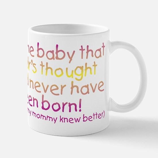 Life Girl (Mommy) Mug