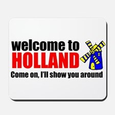Welcome to Holland Mousepad
