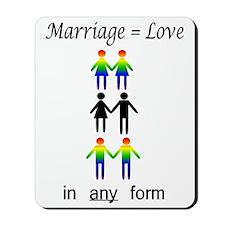 Marriage = Love Mousepad