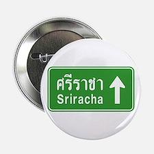 "Sriracha Highway Sign 2.25"" Button"