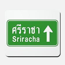 Sriracha Highway Sign Mousepad