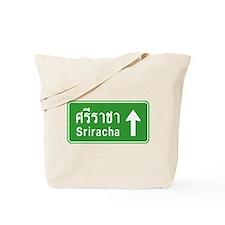 Sriracha Highway Sign Tote Bag
