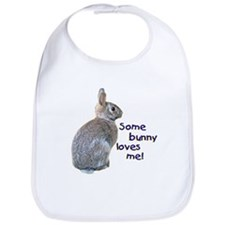 """""""Some Bunny Loves Me"""" Bib"""