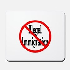 No Illegal Immigration Mousepad