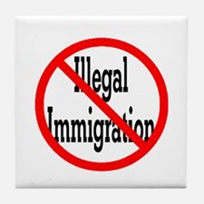No Illegal Immigration Tile Coaster