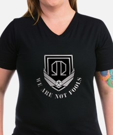 Women's V-Neck T-Shirt We Are Not Fools