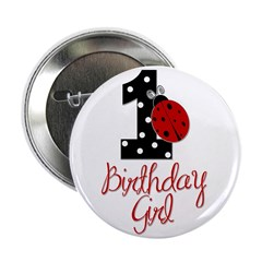 "Birthday Girl - LADYBUG 1 2.25"" Button"