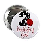 "Birthday Girl - LADYBUG 2 2.25"" Button"