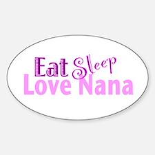 Eat Sleep Love Nana Decal