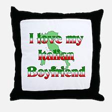 I Love my Italian Boyfriend Throw Pillow