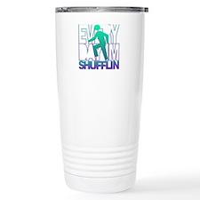 Everyday Shufflin Travel Coffee Mug
