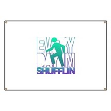 Everyday Shufflin Banner