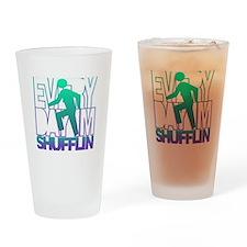Everyday Shufflin Pint Glass