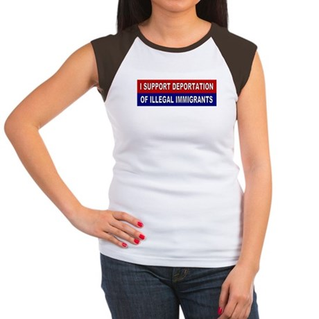 Support Deportation of Illega Women's Cap Sleeve T