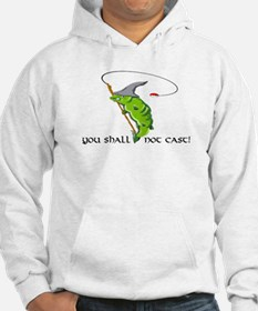Gandalf You Shall Not Cast Fishing Hoodie