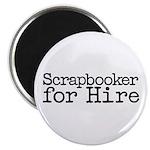 Scrapbooker For Hire Magnet