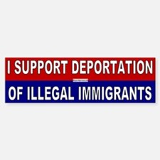 Support Deportation Bumper Stickers