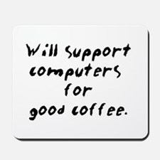 Support for Coffee Mousepad