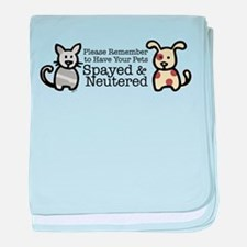 Please Remember Spay Neuter baby blanket