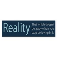 Reality Bumper Sticker