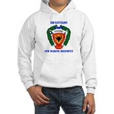 3rd Battalion 4th Marines with Text Hoodie