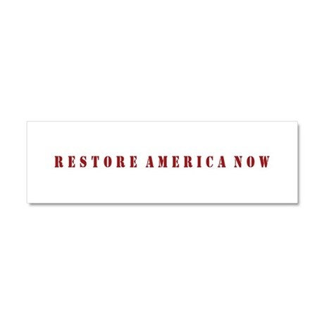 Restore America Now Car Magnet 10 x 3