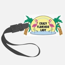 Crazy Flamingo Lady Luggage Tag