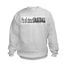 All About Baseball Sweatshirt