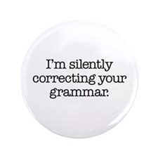 """Corrected Grammar 3.5"""" Button"""