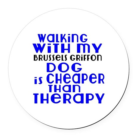 Walking With My Brussels Griffon Round Car Magnet