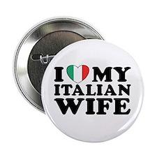 I Love My Italian Wife Button