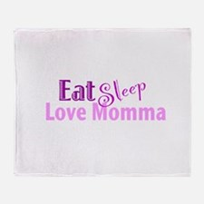 Eat Sleep Love Momma Throw Blanket