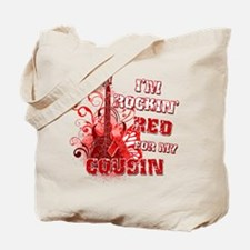 I'm Rockin' Red for my Cousin Tote Bag