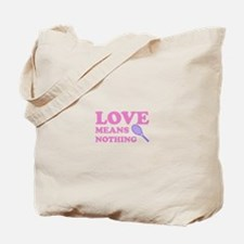 love means nothing (pink/lila Tote Bag