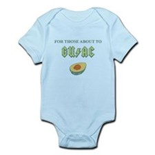 For Those About to Guac Infant Bodysuit