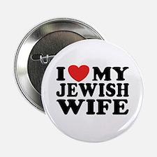 I Love My Jewish Wife Button
