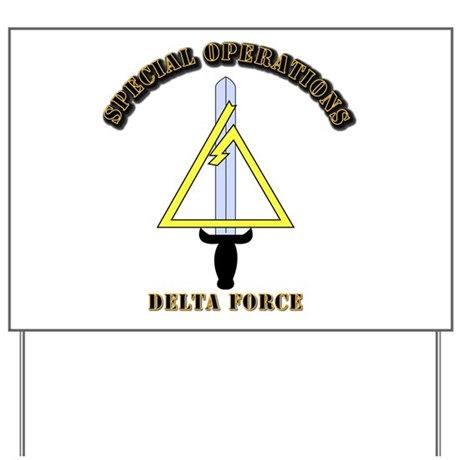 SOF - Delta Force Yard Sign